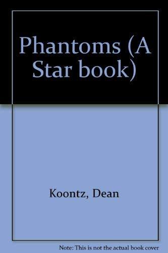 Phantoms: KOONTZ, DEAN R