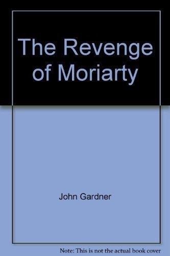 Revenge of Moriarty (A Star book): Gardner, John