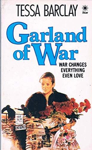 Garland of War: Barclay, Tessa
