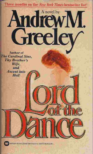 Lord of the Dance: Andrew m. Greeley