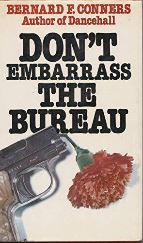 9780352315816: Don't Embarrass The Bureau