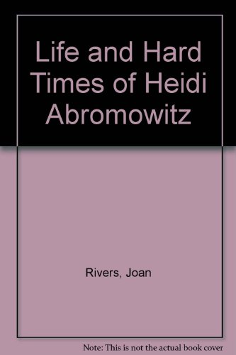 9780352316387: Life and Hard Times of Heidi Abromowitz