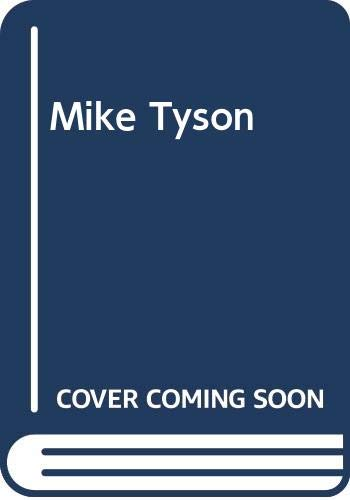 9780352321114: Mike Tyson: For Whom the Bell Tolls (A Star book)