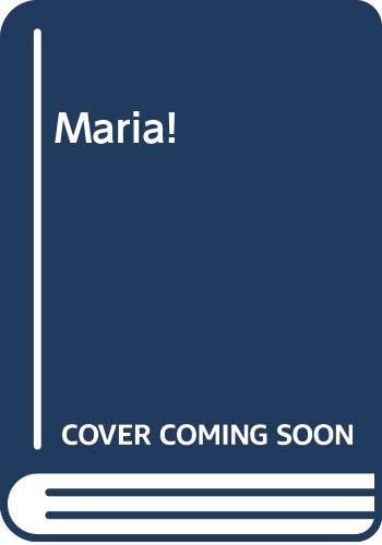 9780352321992: Maria!