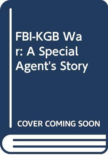 9780352322036: FBI-KGB War: A Special Agent's Story