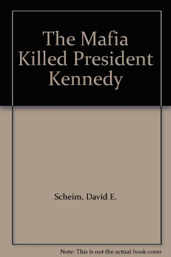9780352324368: The Mafia Killed President Kennedy