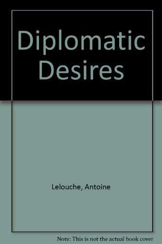 9780352325303: Diplomatic Desires