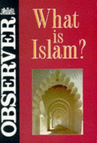 What Is Islam?  A Comprehensive Introduction