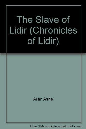 9780352327857: The Slave of Lidir (Chronicles of Lidir)