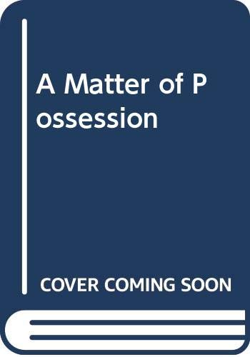 9780352330277: A Matter of Possession