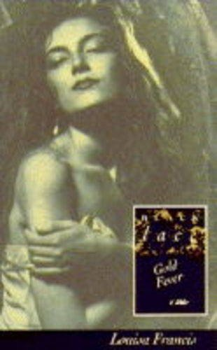 Gold Fever (Black Lace Series): Louisa Francis