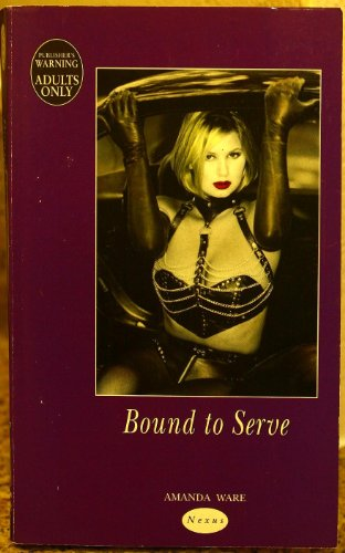 9780352330994: Bound to Serve (Nexus)