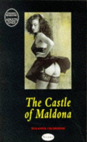The Castle of Maldona: Yolanda Celbridge