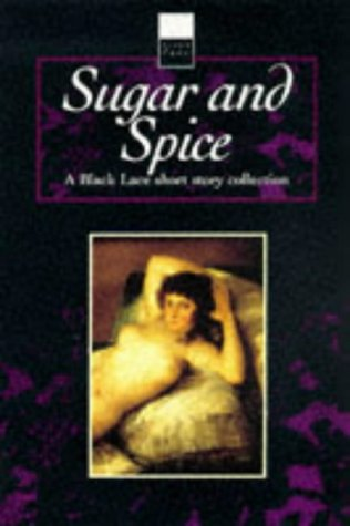 9780352332271: Sugar and Spice: A Black Lace Short Story Collection (Black Lace Series)