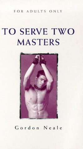 9780352332455: To Serve Two Masters (Idol Series)