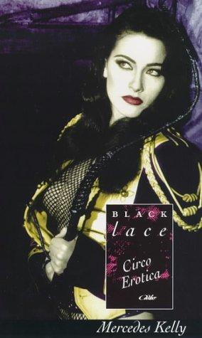 9780352332578: Circo Erotica (Black Lace)