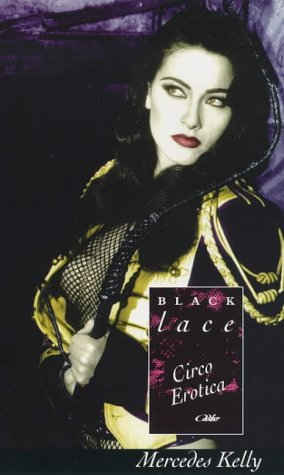 9780352332578: Circo Erotica (Black Lace Series)