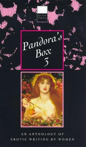 9780352332745: Pandora's Box: v. 3: An Anthology of Erotic Writing by Women (Black Lace Series)