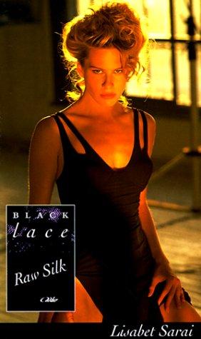 9780352333360: Raw Silk (Black Lace)