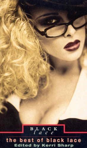 The Best of Black Lace: Editor-Kerri Sharp