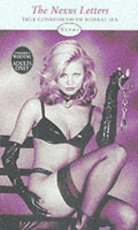 9780352336217: The Nexus Letters: True Confessions of Bizarre Sex