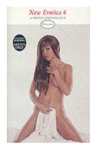 New Erotica 6 (Nexus) (Vol 6): Virgin Publishing Staff