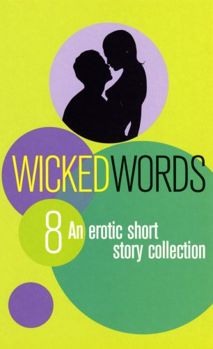 9780352337870: Wicked Words 8: An Erotic Short-Story Collection (Black Lace)