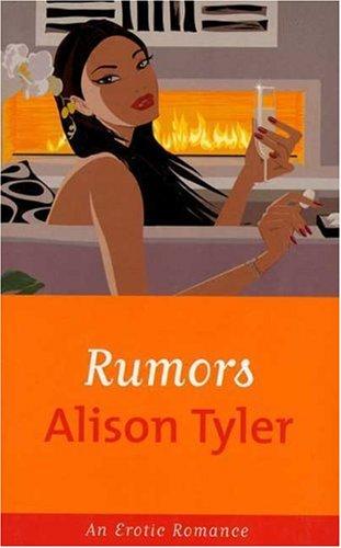 Rumors: Alison Tyler