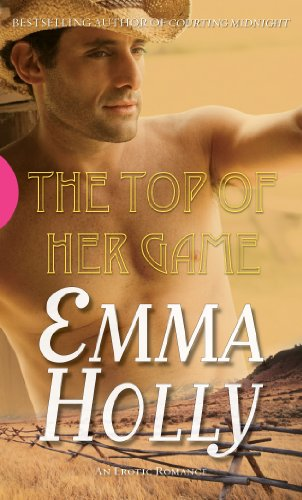The Top of her Game (Black Lace) (0352341165) by Holly, Emma