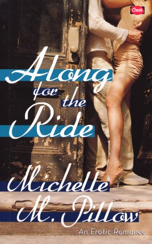 9780352341457: Along for the Ride: An Erotic Romance