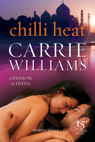 Chilli Heat: A Passion in India (Black Lace): Carrie Williams