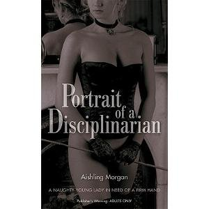 Portrait of a Disciplinarian (Nexus): Morgan, Aishling