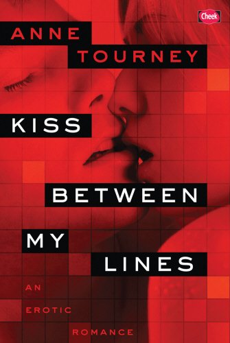 Kiss Between My Lines (Cheek): Tourney, Anne