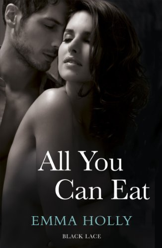 9780352346872: All You Can Eat. by Emma Holly