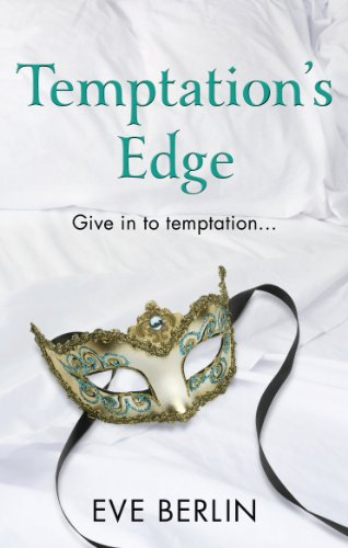 Temptation's Edge: Erotic Romance: Berlin, Eve