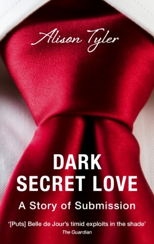 9780352347534: Dark Secret Love: A Story of Submission