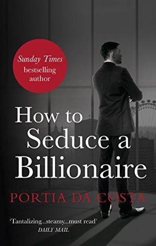 9780352347909: How to Seduce a Billionaire (Black Lace)