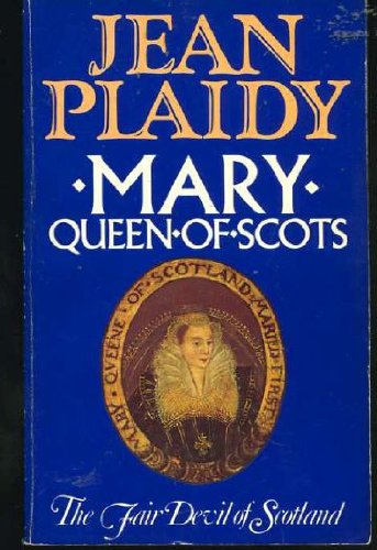 9780352395047: Mary Queen of Scots - the Fair Devil of Scotland