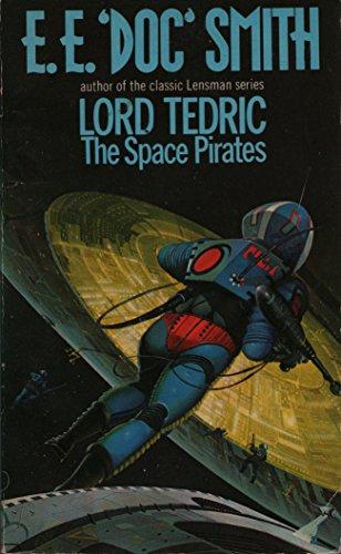 9780352395122: The Space Pirates (Lord Tedric, Vol. 2)