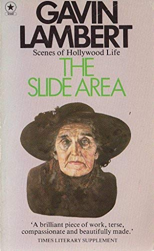 The Slide Area; Scenes of Hollywood Life: Gavin Lambert