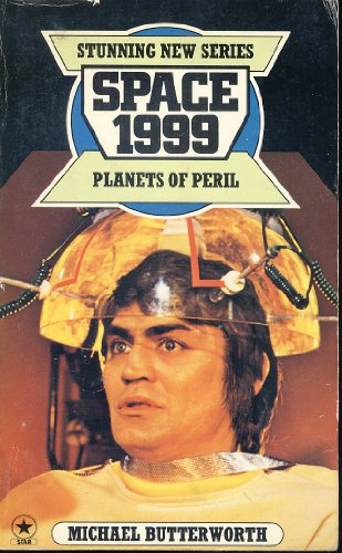 Space 1999: Planets of Peril: Michael Butterworth