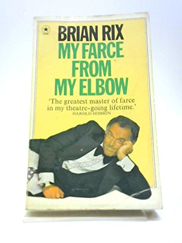 9780352396808: My farce from my elbow: an autobiography