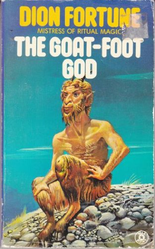The Goat-foot God (A Star Book) (9780352397126) by Fortune, Dion