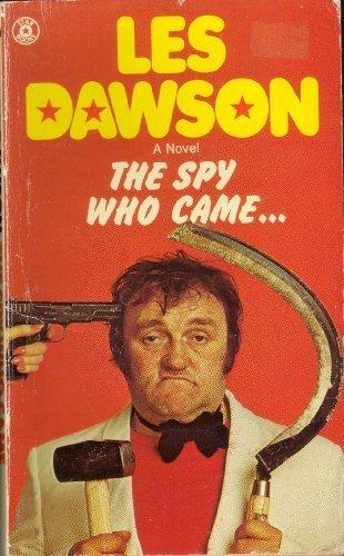 9780352397638: The Spy Who Came