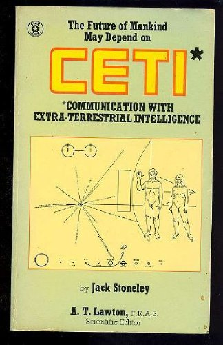 CETI: COMMUNICATION WITH EXTRA-TERRESTRIAL INTELLIGENCE