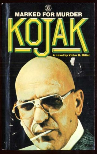 Marked for Murder (Kojak): Miller, Victor B.