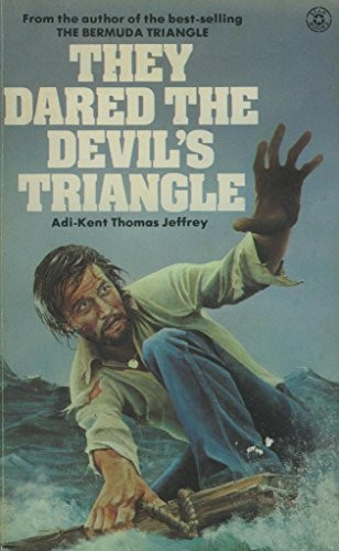 THEY DARED THE DEVIL`S TRIANGLE: ADI KENT, THOMAS