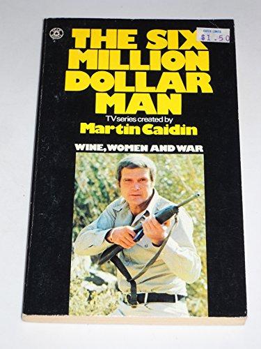 9780352398789: Six Million Dollar Man: Wine, Women and War
