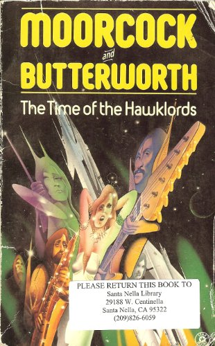 Time of the Hawklords: From a Concept: Moorcock, Michael; Butterworth,