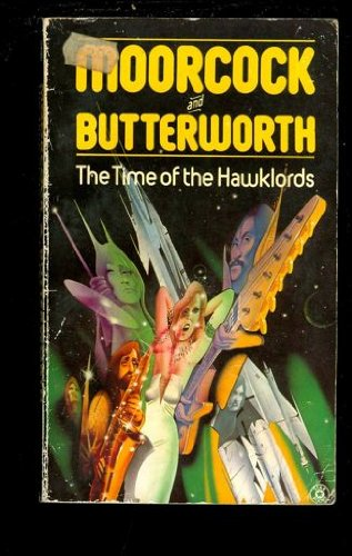 9780352398949: Time of the Hawklords: From a Concept by Michael Moorcock